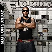 Play & Download Mail On Sunday by Flo Rida | Napster
