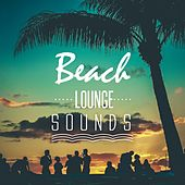 Play & Download Beach Lounge Sounds by Various Artists | Napster