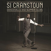 Play & Download Dancehalls & Supper Clubs by Si Cranstoun | Napster