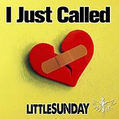Play & Download I Just Called by littleSUNDAY | Napster