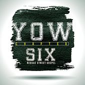 Play & Download Yow Chapter Six Reggae Street Gospel by Various Artists | Napster
