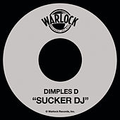 Play & Download Sucker DJ by Dimples D. | Napster