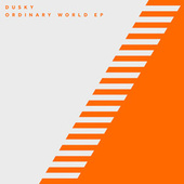 Play & Download Ordinary World by Dusky | Napster