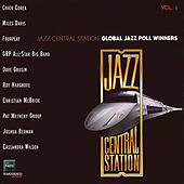 Jazz Central Station Global Poll Winners, Vol. 1 by Various Artists