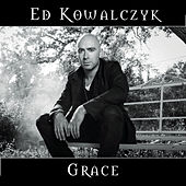 Play & Download Grace by Ed Kowalczyk | Napster