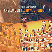 Play & Download Celebrating the 40th Anniversary of the Tanglewood Festival Chorus by John Oliver (classical) | Napster