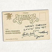 Play & Download Wasn't Through Lovin' You Yet by Alabama | Napster