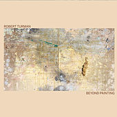 Play & Download Beyond Painting by Robert Turman | Napster