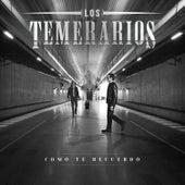 Como Te Recuerdo by Los Temerarios