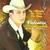 Play & Download Tu Mirada Tu Pelo Tu Boca by Valentin Elizalde | Napster