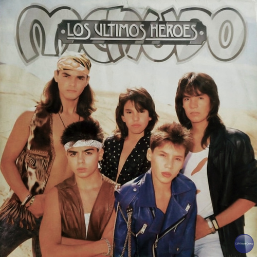 Play & Download Los Últimos Heroes by Menudo | Napster