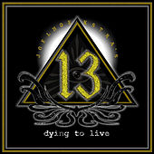Play & Download Dying to Live by Joel Hoekstra's 13 | Napster