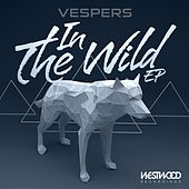 Play & Download In The Wild EP by VESPERS | Napster