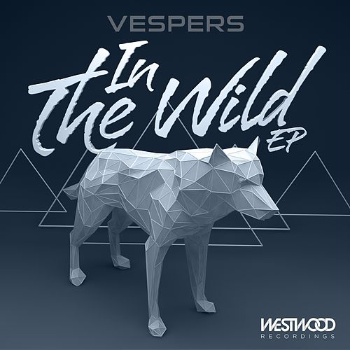 In The Wild EP by VESPERS