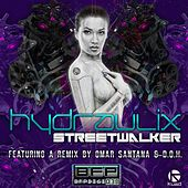 Play & Download Streetwalker by Hydraulix | Napster