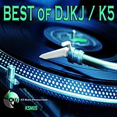 Play & Download BEST of DJKJ/K5 by Various Artists | Napster