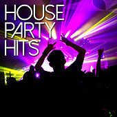 House Party Hits by Various Artists