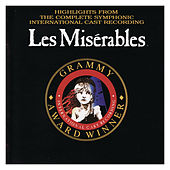 Les Misérables: Highlights from the Complete Symphonic Recording by Les Misérables: International Cast