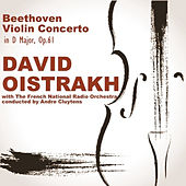 Play & Download Beethoven: Violin Concerto in D Major, Op. 61 by David Oistrakh | Napster