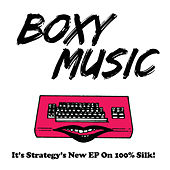 Play & Download Boxy Music by Strategy | Napster