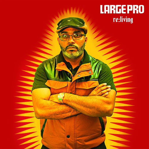 Play & Download Re:Living by Large Professor | Napster
