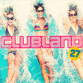 Clubland 27 by Various Artists