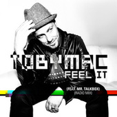 Feel It (Radio Mix) von TobyMac