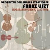 Liszt: Hungarian Rhapsody Nos 1, 2, 3 & 6 by Orchester der Wiener Staatsoper