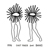 Play & Download 1998 (feat. Banks) by Chet Faker | Napster