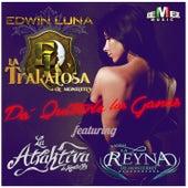 Pa' Quitarle las Ganas (feat. La Atraktiva de Monterrey & Banda la Reyna de Monterrey) by La Trakalosa de Monterrey