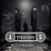 Play & Download Si Tu Te Vas by Los Temerarios | Napster
