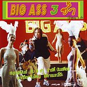Play & Download Big Ass 3 ช่า by Big Ass | Napster