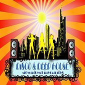 Play & Download Disco & Deep House Downtown Favourites (From New York to Chicago) by Various Artists | Napster