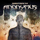 Play & Download Envers et contre tous by  Anonymus | Napster