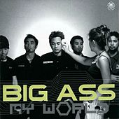 Play & Download My World by Big Ass | Napster