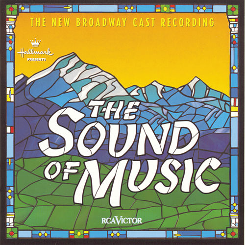 Play & Download The Sound Of Music by Richard Rodgers and Oscar Hammerstein | Napster