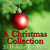 Christmas Collection: 25 Holiday Favorites by The Christmas Collective