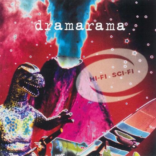 Play & Download Hi-Fi Sci-Fi by Dramarama | Napster