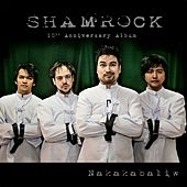 Shamrock 10th Anniversary Album (Nakakabaliw) by The Shamrock