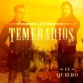 Play & Download Te Quiero by Los Temerarios | Napster