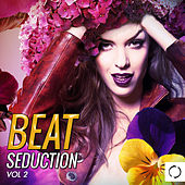 Beat Seduction, Vol. 2 by Various Artists