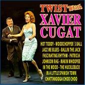 Twist with Xavier Cugat by Xavier Cugat