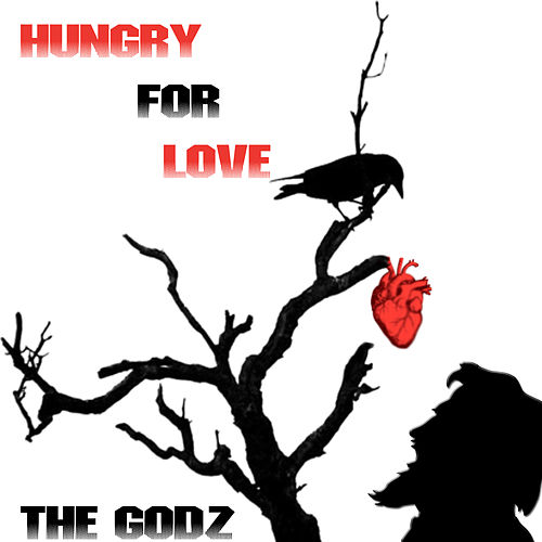 Hungry for Love - Single by The Godz