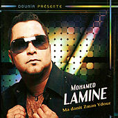 Play & Download Ma danit zman ydour by Mohamed Lamine | Napster