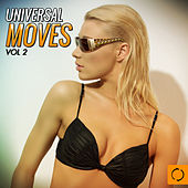 Play & Download Universal Moves, Vol. 2 by Various Artists | Napster