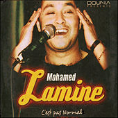 Play & Download C'est pas normal by Mohamed Lamine | Napster
