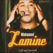 C'est pas normal by Mohamed Lamine