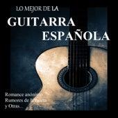 Lo Mejor de la Guitarra Española by Various Artists