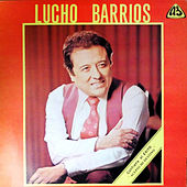 Lucho Barrios by Lucho Barrios