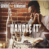Handle It by Severe180